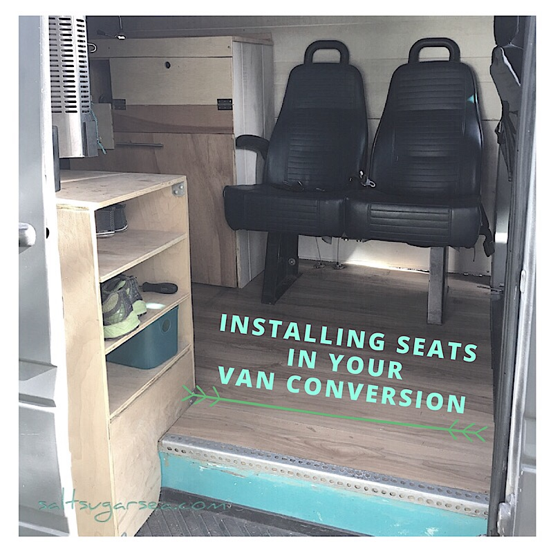 Installing Seats Diy Van Conversion