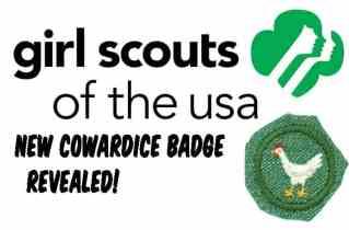 "Girl Scouts create new ""cowardice"" merit badge"