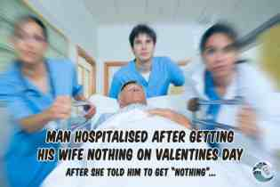 Man hospitalised after getting his wife nothing on Valentine's Day