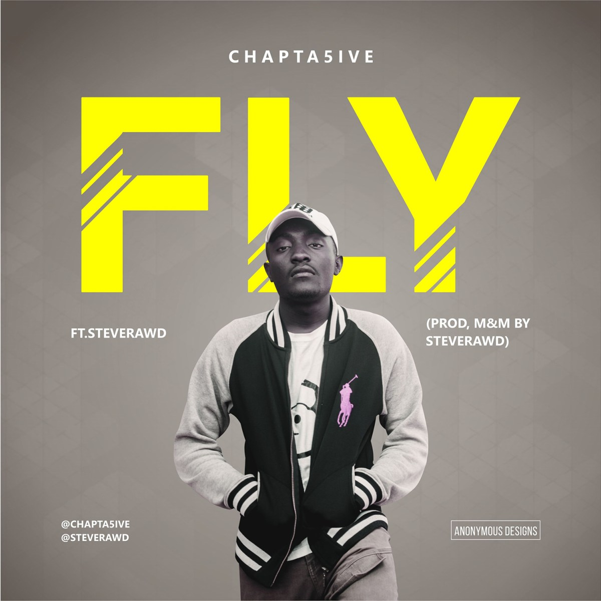 Fly Ft. SteveRawd (Produced By
