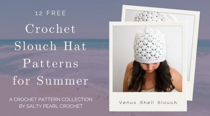 277aae299a1 12 Crochet Slouch Beanie Patterns for Summer • Salty Pearl Crochet