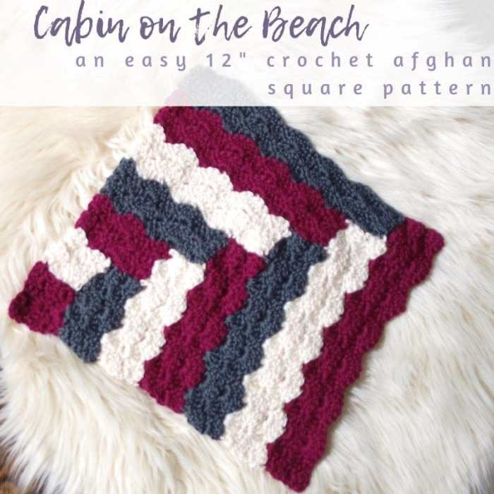 Cabin on the Beach Afghan Square Crochet Pattern • Salty
