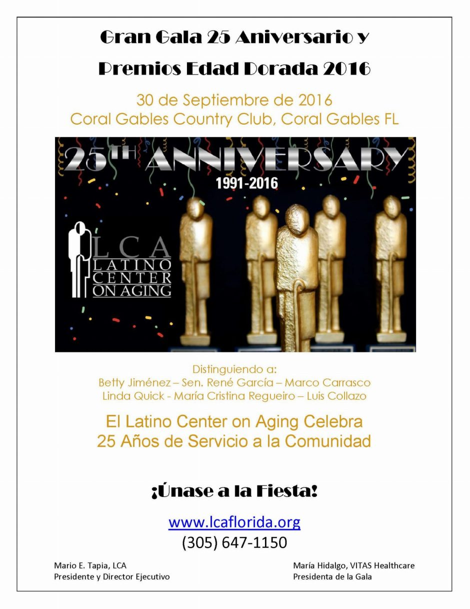 The Latino Center on Aging 25th Anniversary and Golden Age Awards