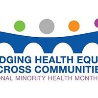 Celebrate National Minority Health Month!