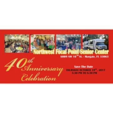 Northwest Focal Point Senior Center 40th Anniversary Celebration Dinner & Awards