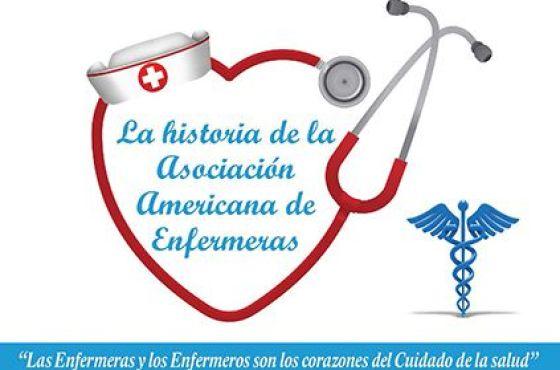 La Historia de la Asociación Americana de Enfermeras