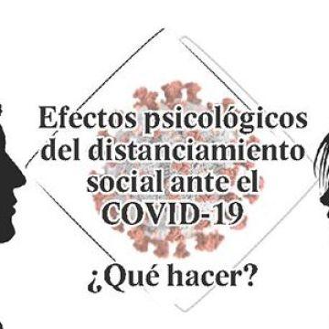 Efectos psicológicos del distanciamiento social ante el COVID-19 ¿Qué hacer?