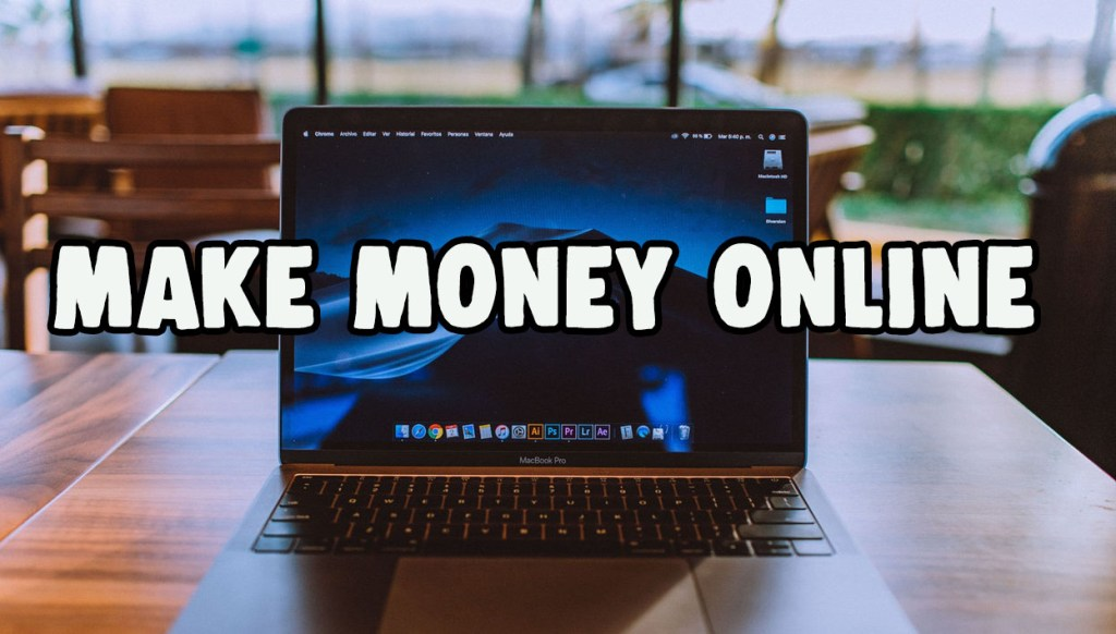 BEST WEBSITES TO MAKE MONEY IN 2019 13