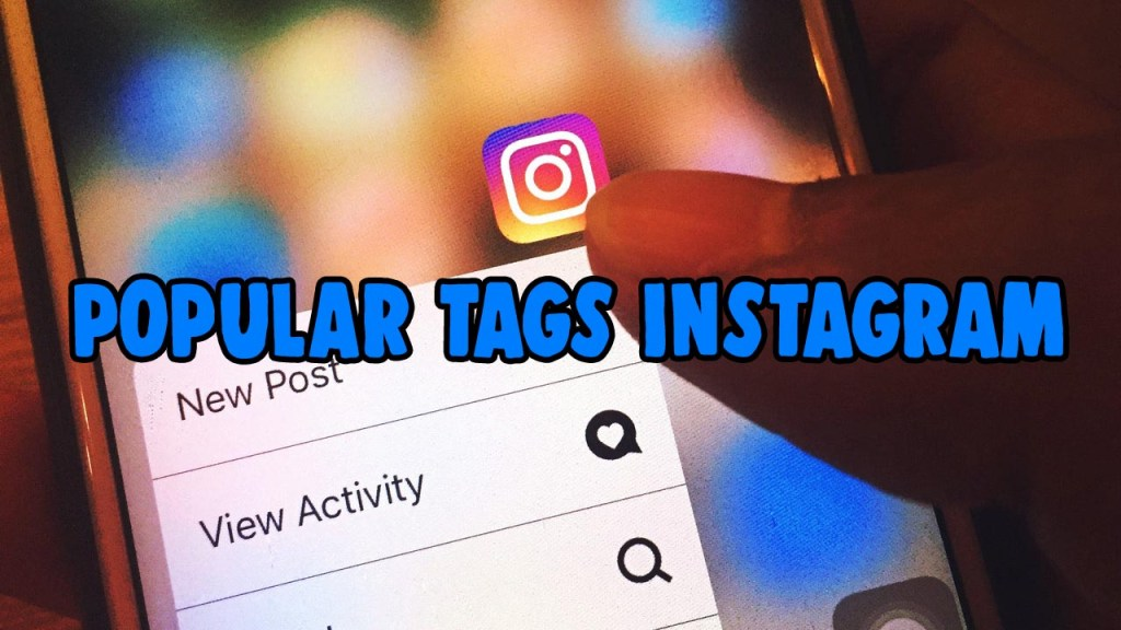 popular tags instagram