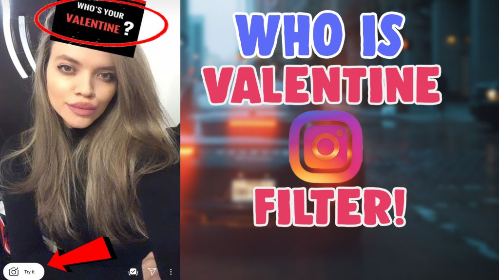 who is your valentine instagram filter