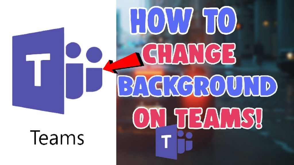 how to change background on teams video