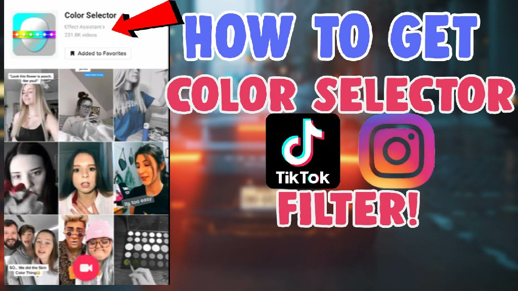 how to choose color selector filter on tiktok