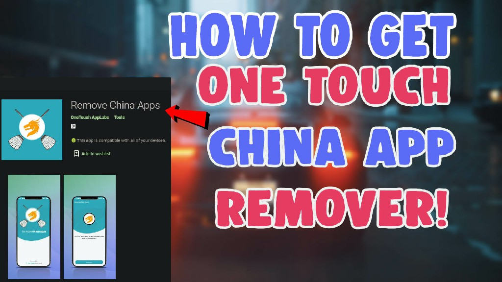 china app remover onetouch app labs