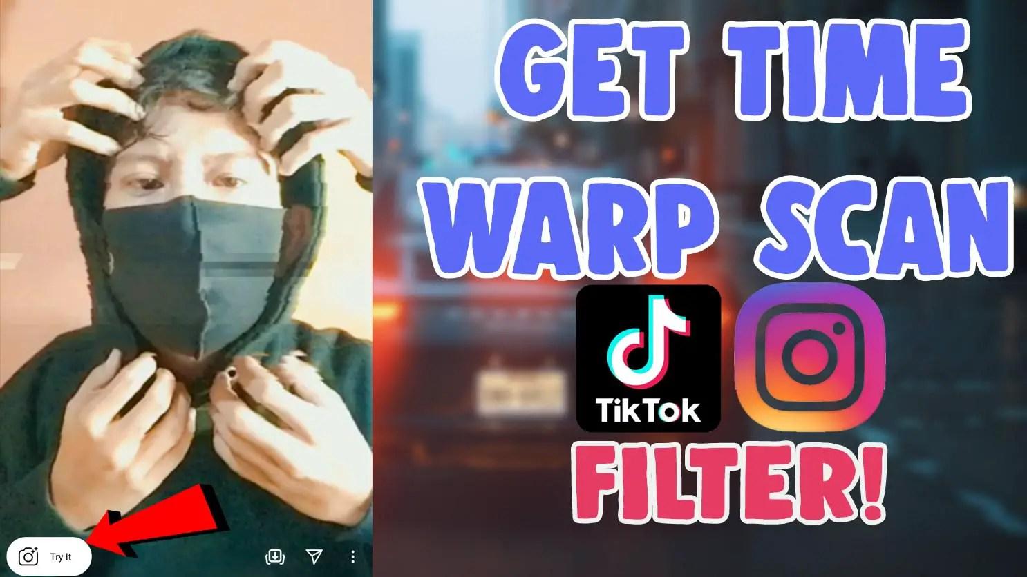 get time warp scan blue line filter tiktok instagram