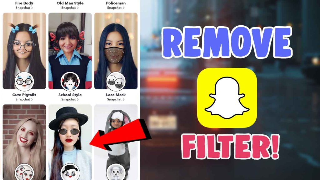 snapchat filter remover