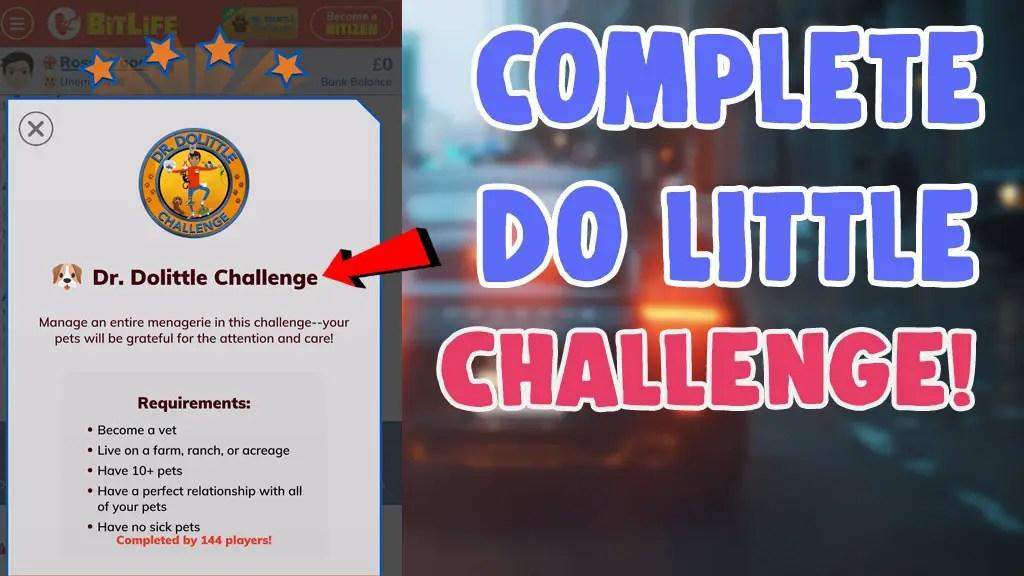finish dr dolittle challenge bitlife