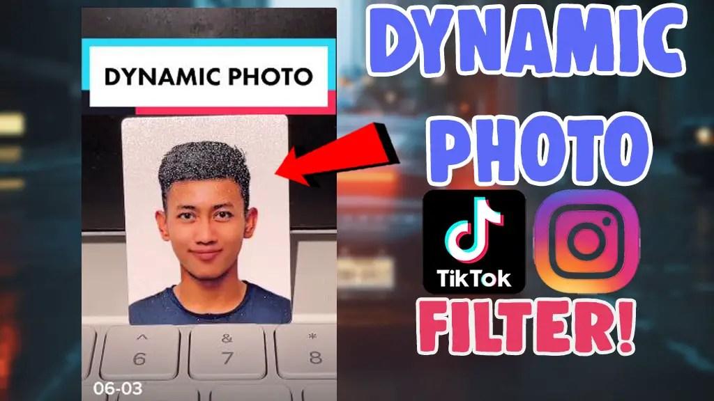 dynamic photo filter app effect tiktok instagram