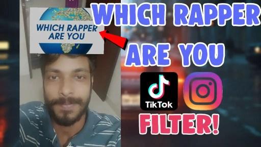 which rapper are you filter tiktok