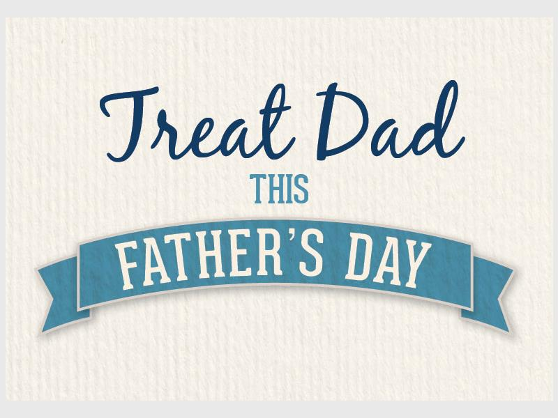 Thursday Thoughts – Treat Dad