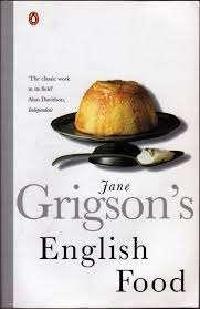 "Jane Grigson's ""English Food"""