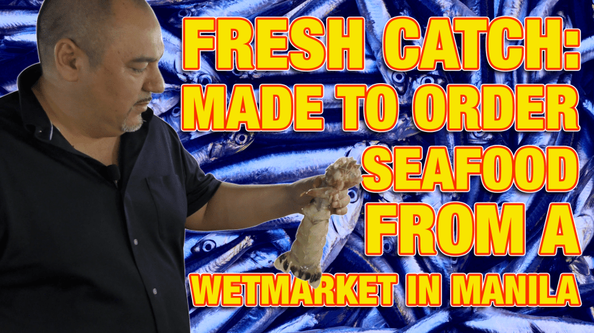 SEAFOOD WET MARKET & SEASIDE RESTAURANTS IN MANILA