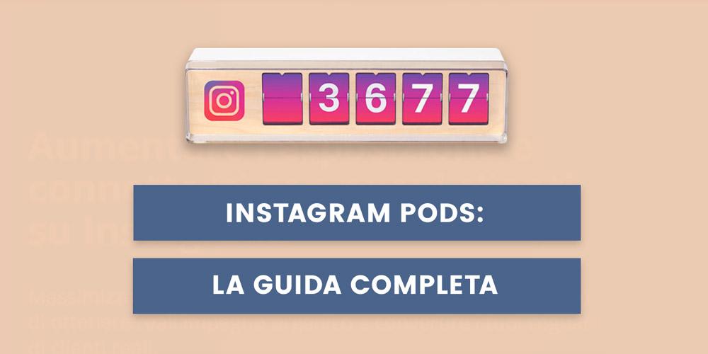 guida instagram pod