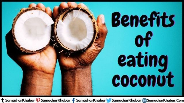 Benefits of Coconut eating