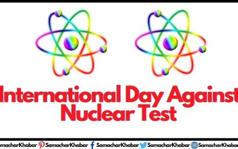International Day Against Nuclear Testing Theme, Quotes, Purpose