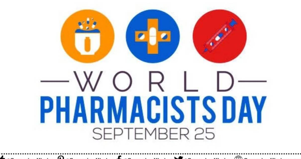 World Pharmacist Day 2021 Theme, Quotes, History, Speech, Importance