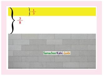 Samacheer Kalvi 6th Maths Guide Term 3 Chapter 1 Fractions Ex 1.2 14