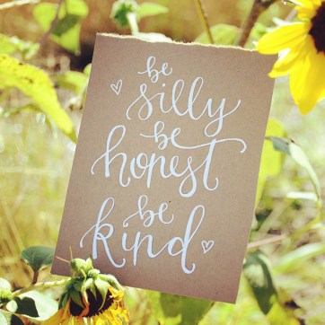 Be Silly Be Honest Be Kind - LetterItAugust - SamAllenCreates