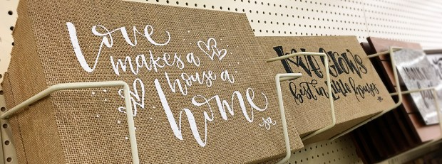 Love Makes a House a Home - Hobby Lobby, Lettering by Sam Allen Creates feature