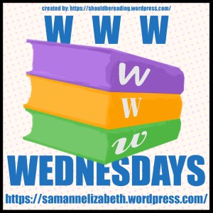 WWW Wednesday // August 10th, 2016