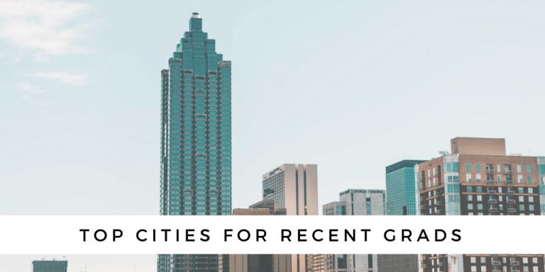 Top cities for recent grads