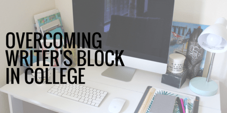overcoming writers block in college