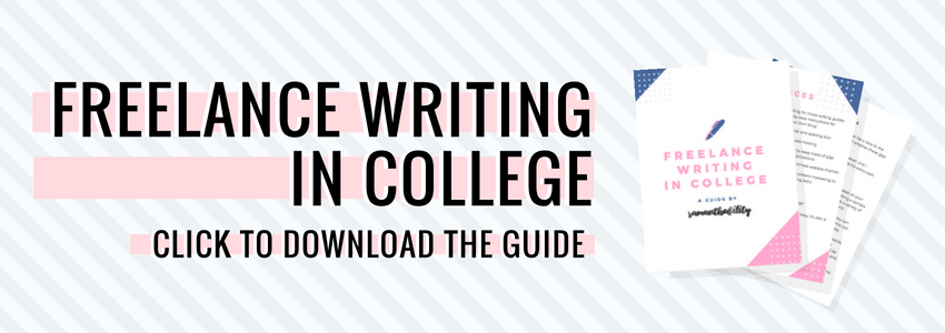 How to be a freelance writer in college