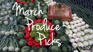 March Produce Picks