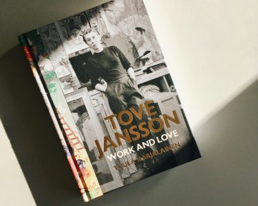 """Freedom is the best thing"" – Reading 'Tove Jansson: Work and Love'"