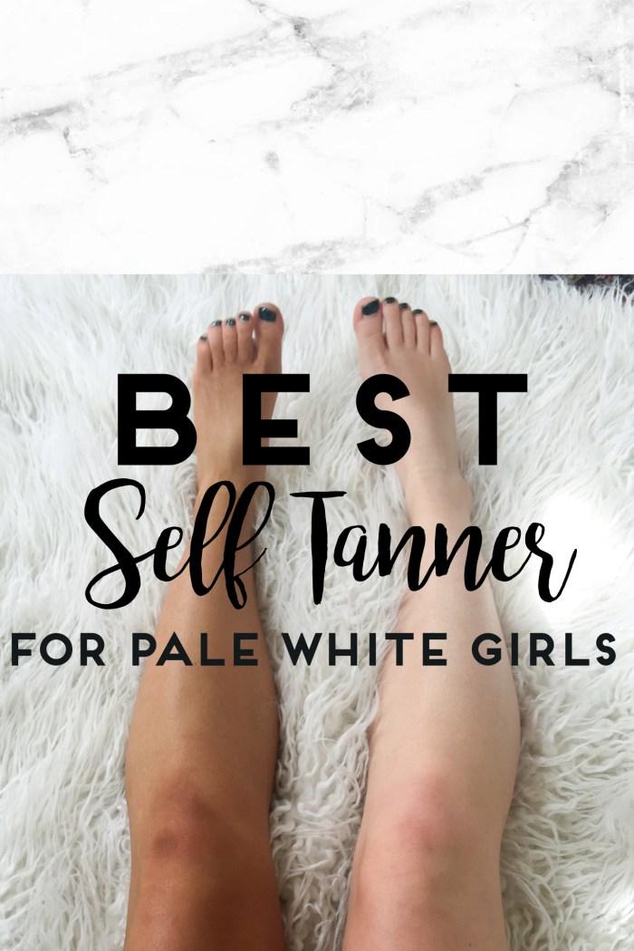Best Self Tanner For Pale White Girls