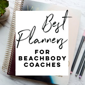 best planners for beachbody coaches