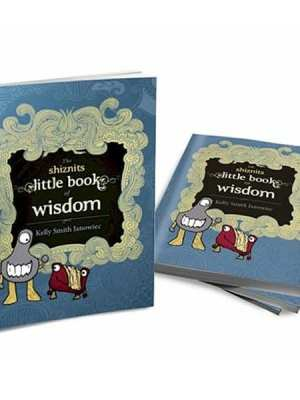 The Shiznits Little Book of Wisdom