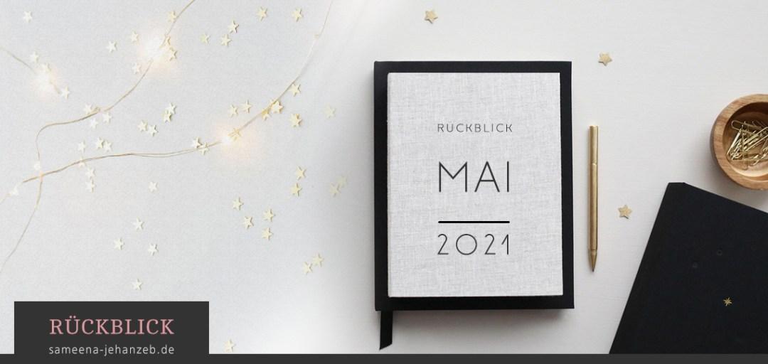 Banner: Rückblick Mai 2021