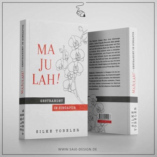 Buchcover: Majulah! Gestrandet in Singapur von Silke Tobeler