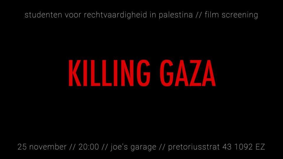 Joes Garage Amsterdam : Amsterdam: film screening killing gaza