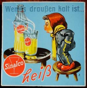 SINALCO - Heiß - Originelles Reklameplakat 50er Jahre
