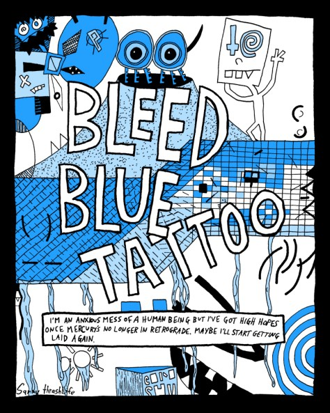 """Bleed Blue Tattoo."" 7/5/14. Ink. 11x14""."