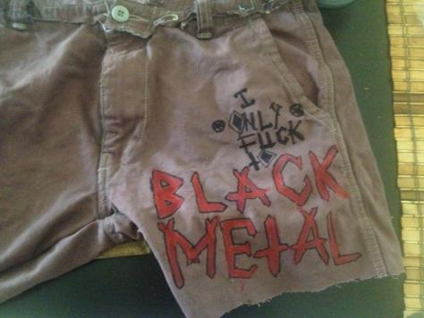 """I Only Fuck to Black Metal."" 3/12/13. Needle, thread, fabric dye, ink, and acrylic paint. Shorts."