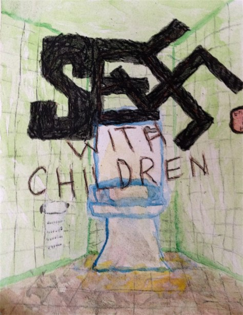 """Toilet Humor (Sex With Children)."" 11/10/12. Watercolor paint, colored pencil, white kids paint, and black crayon. 9x12""."