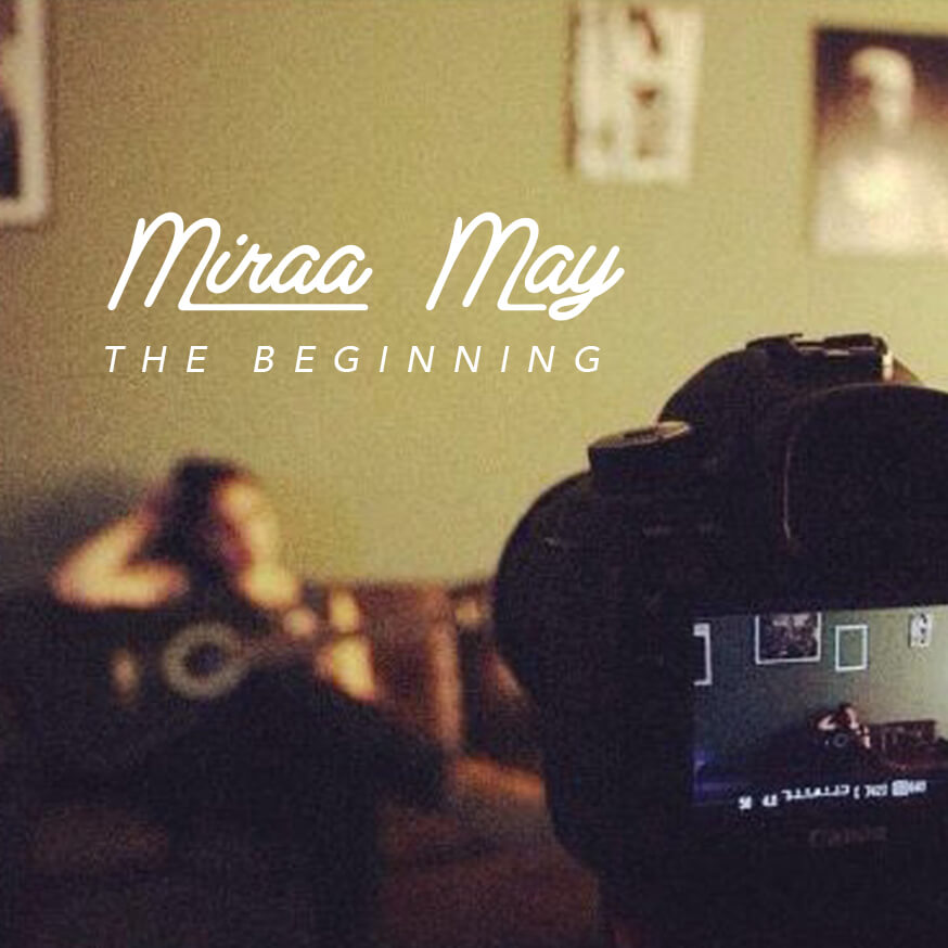 Miraa May - The Beginning EP