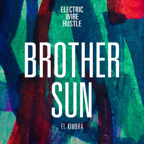 electric-wire-hustle-brother-sun-ft-kimbra